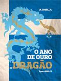 O Ano de Ouro do Dragão